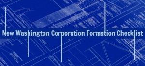 New-Washington-Corporation-Formation-Checklist